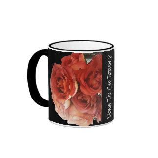 Roses`- Done Tai Chi today? Ringer Mug