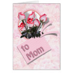 Roses for Mom on Mother's Day Card