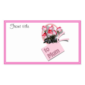 Roses For Mum on Mother's Day (Add Any Color) Double-Sided Standard Business Cards (Pack Of 100)