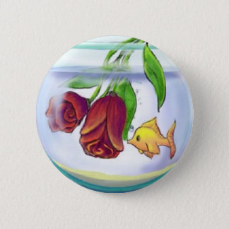 Roses in a Fishbowl Button