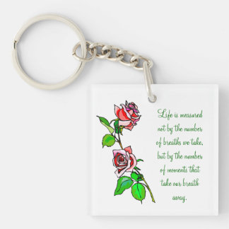 Roses Measure of Life Double-Sided Square Acrylic Keychain