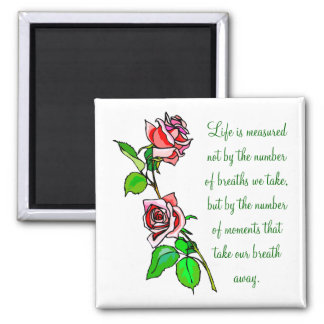 Roses Measure of Life 2 Inch Square Magnet