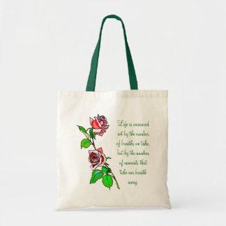 Roses Measure of Life Tote Bag