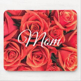 Roses Mom Mousepad