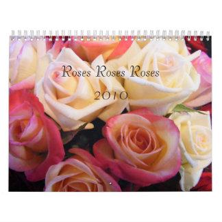 Roses Roses Roses 2010 Calendar