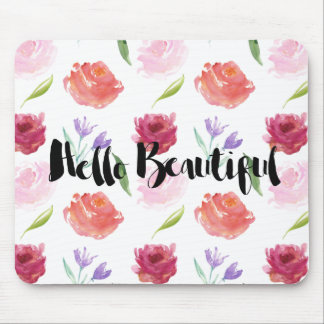 Roses Watercolor Floral Hello Beautiful Mouse Pad