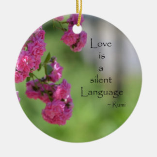 Roses with Love Quote Ceramic Ornament