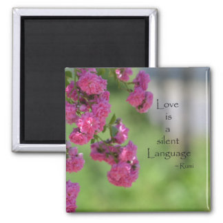 Roses with Love Quote Magnet
