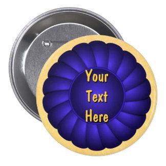 Rosetón de Blue Ribbon a personalizar Pin Redondo De 3 Pulgadas