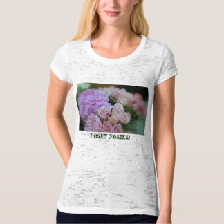 Rosey Posies! T-Shirt