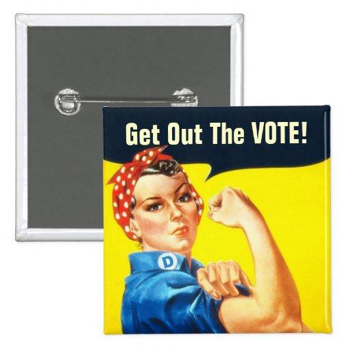 Rosie el botón del remachador GOTV Pin