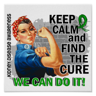 Rosie Keep Calm Kidney Disease.png Print
