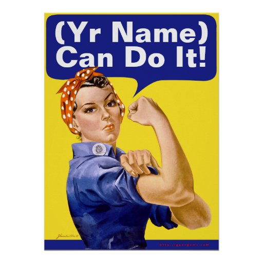 """Rosie Riveter """"(______) Can Do It!"""" Print"""