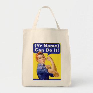 "Rosie Riveter ""(______) Can Do It!"" Tote Bag"