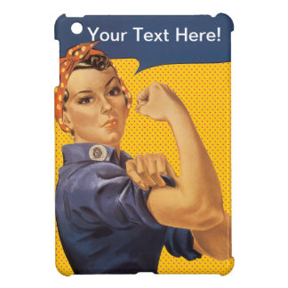 Rosie the Riveter Customize With Your Own Message iPad Mini Cover
