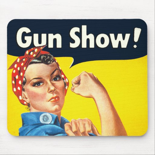 Rosie The Riveter: Gun Show! Mouse Mats
