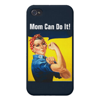 Rosie the Riveter ~ Mom Can Do It! iPhone 4 Cover
