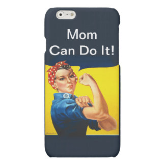 Rosie the Riveter ~ Mom Can Do It! Matte iPhone 6 Case