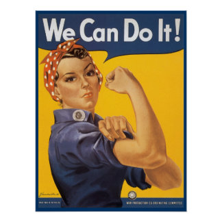 Rosie the Riveter Poster from WWI and WWII