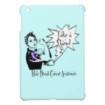 Rosie The Riveter Take a Stand Male Breast Cancer iPad Mini Cases