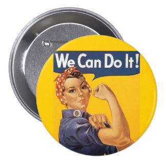 """Rosie the Riveter """"We Can Do IT """" 3 Inch Round Button"""