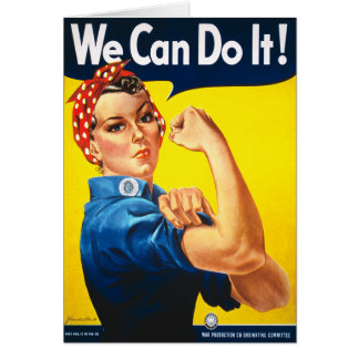 Rosie the Riveter, We Can Do It! Card