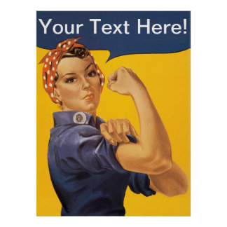 Rosie the Riveter We Can Do It! Customizable Text Posters