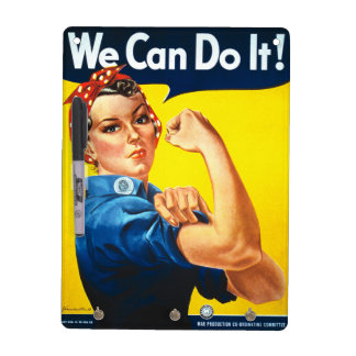 Rosie the Riveter We can Do it Dry-Erase Board