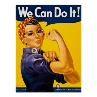 Rosie the Riveter We Can Do It! Vintage WWII Print poster