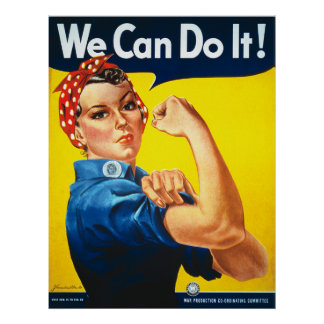 Rosie the Riveter We Can Do It World War Two Poster