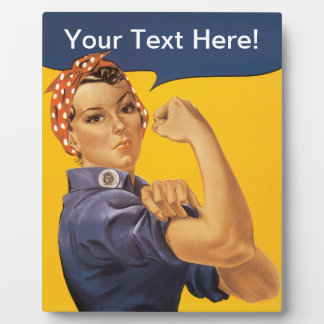 Rosie the Riveter We Can Do It! Your Text Here Photo Plaque