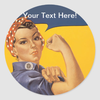 Rosie the Riveter We Can Do It! Your Text Here Round Stickers