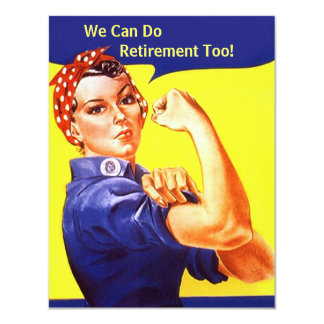 """Rosie The Riveter We Can Do Retirement Invitations 4.25"""" X 5.5"""" Invitation Card"""