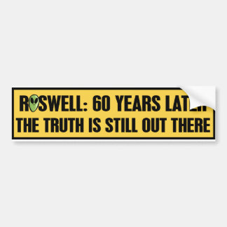 ROSWELL 60 YRS LATER CAR BUMPER STICKER