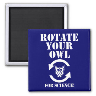 Rotate Your Owl 2 Inch Square Magnet