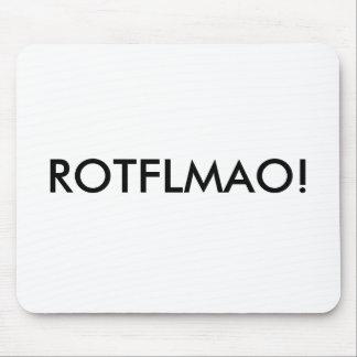 ROTFLMAO! - Mousepad