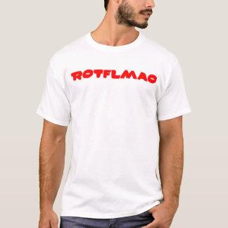 ROTFLMAO T-Shirt