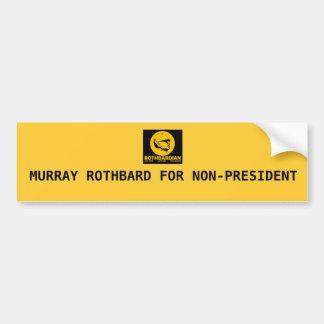 ROTH, MURRAY ROTHBARD PARA NON-PRESIDENT PEGATINA PARA AUTO