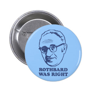 Rothbard era botón derecho pins