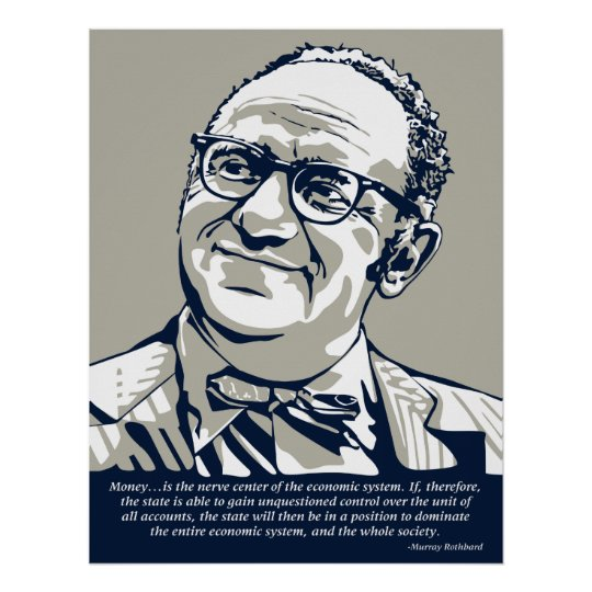 Rothbard Money Quote Poster