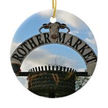Rother Market sign, Stratford, England Ceramic Ornament