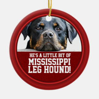 Rottweiler Dog Mississippi Leg Hound Red Funny Pet Ceramic Ornament