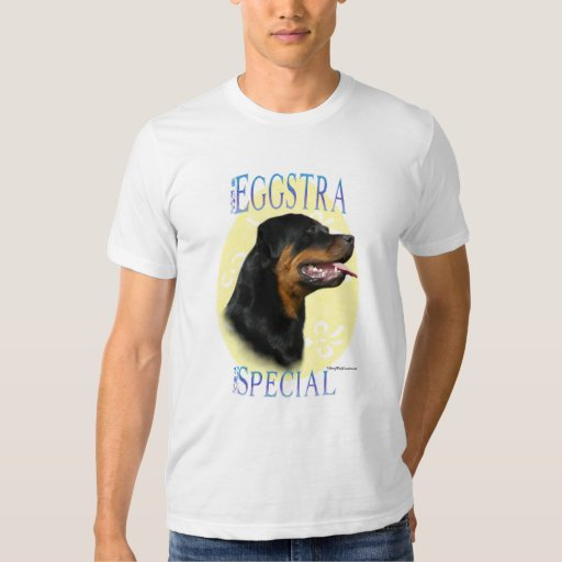 Rottweiler Eggstra Special Tshirts