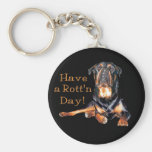Rottweiler Have A Rotten Day Keychains