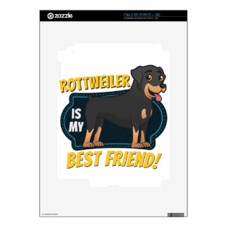 Rottweiler is my best friend! skin for the iPad 2
