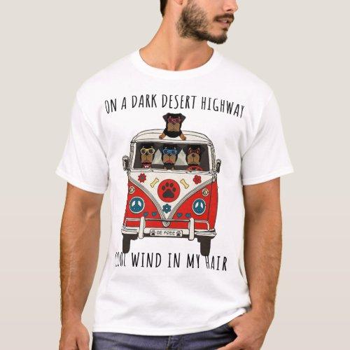 Rottweiler On A Dark Desert Highway Cool Wind In M T_Shirt