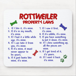 ROTTWEILER Property Laws 2 Mouse Pad
