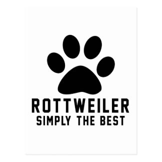 Rottweiler Simply the best Postcard