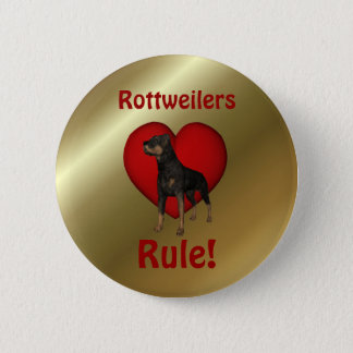 Rottweilers Rule Cute Dog Button