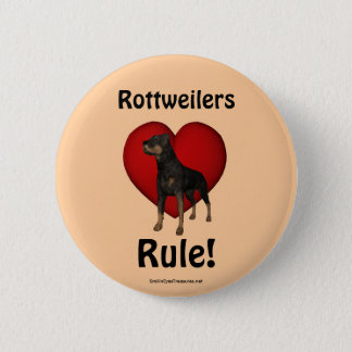 Rottweilers Rule Dog Lover Button